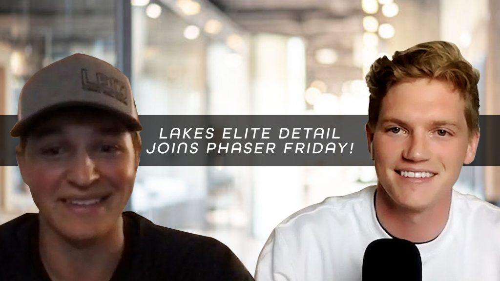 Bryce Bergren from Lakes Elite Detail joins Luke Eggebraaten in Episode 7 of Phaser Friday   Small Business Podcast