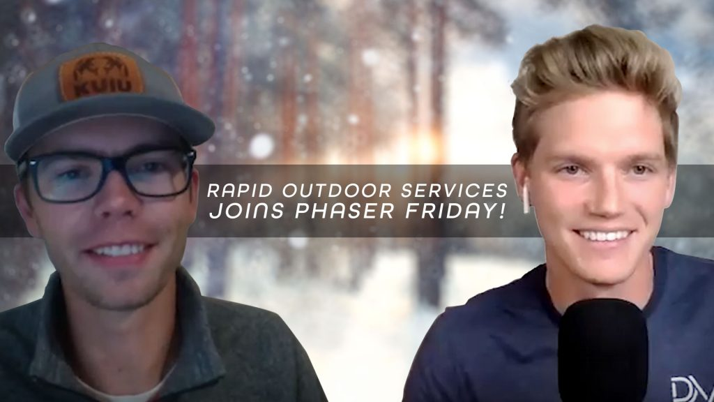 Forrest Leitch and Luke Eggebraaten on the set of Phaser Friday Episode 8   Phaser Marketing and Rapid Outdoor Services